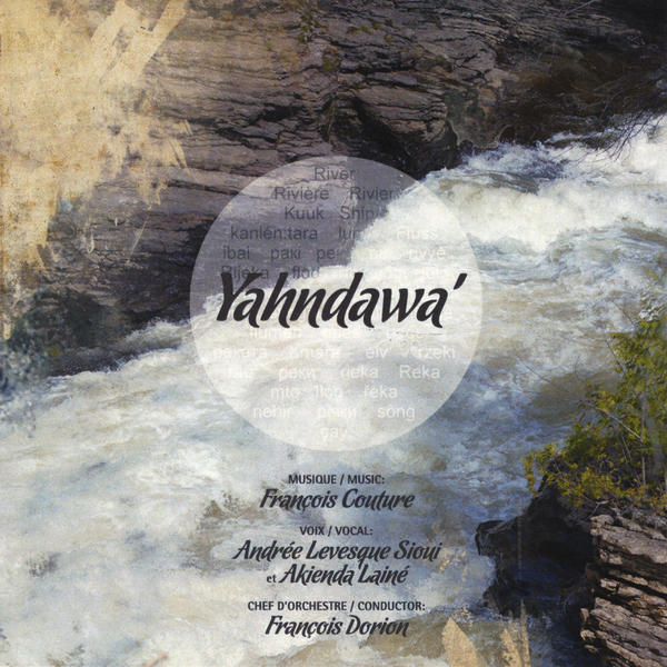 Yahndawa - Songs of the Wendat people