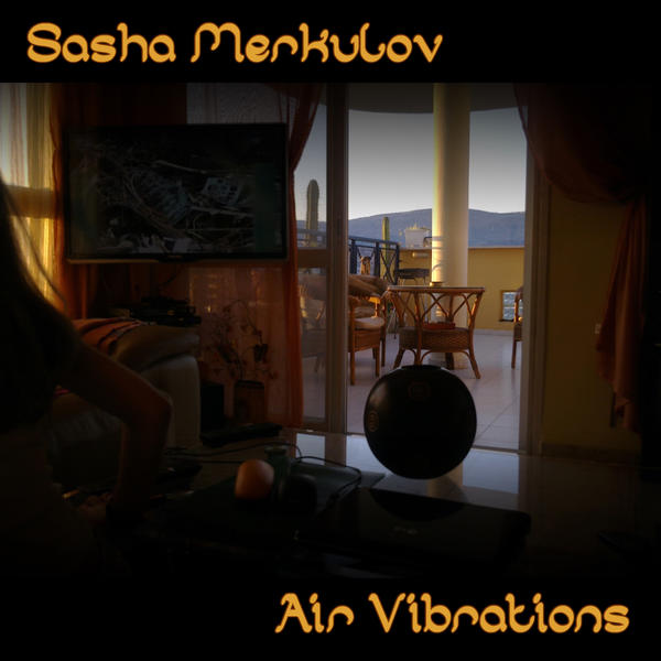 Air Vibrations - Sitar Music